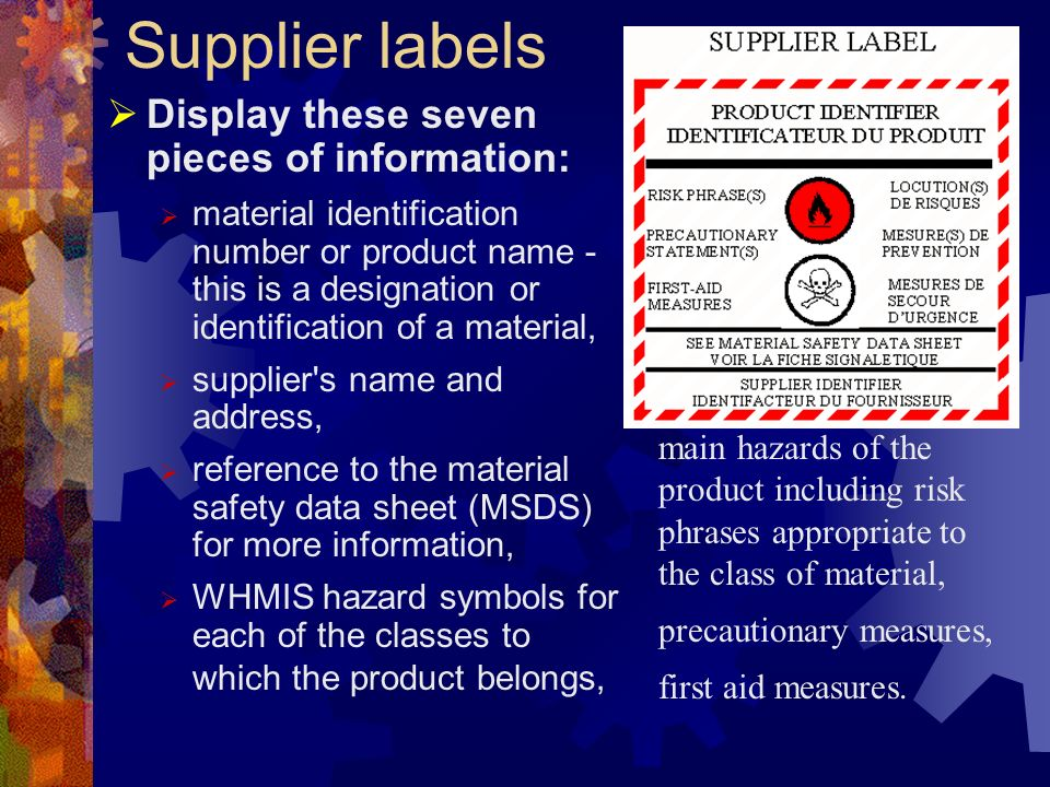 Supplier labels Display these seven pieces of information: