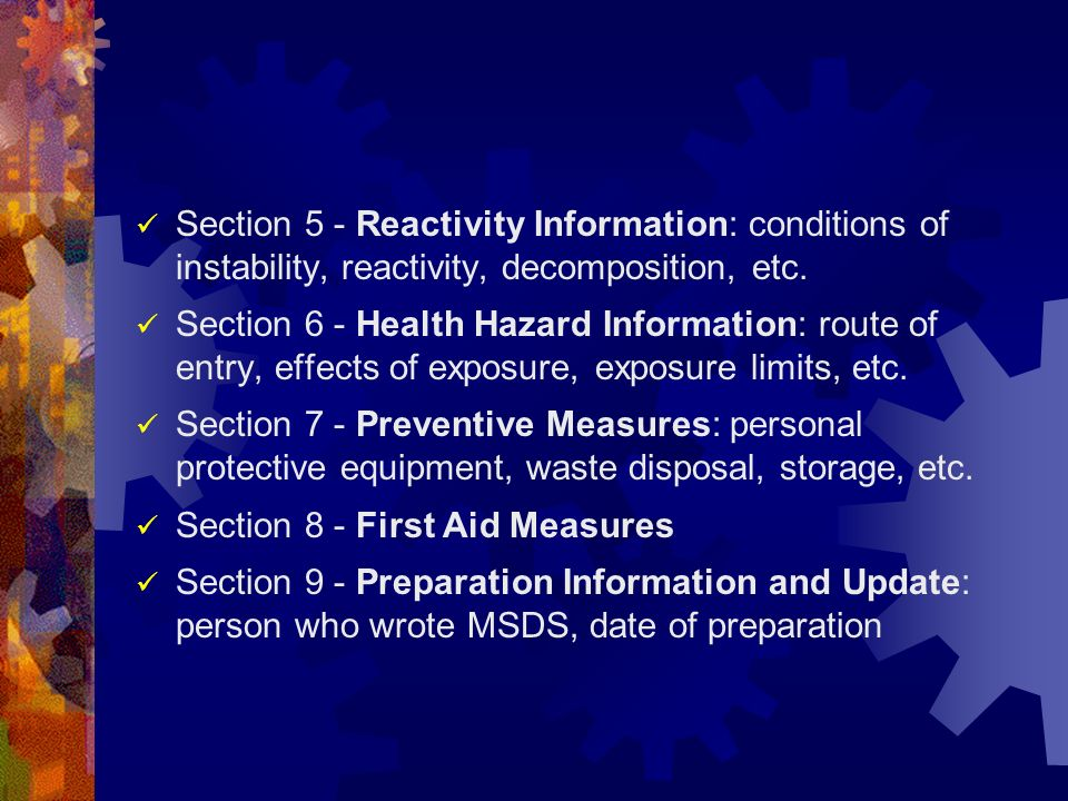 Section 5 - Reactivity Information: conditions of instability, reactivity, decomposition, etc.