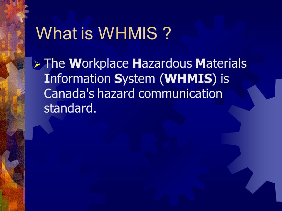 What is WHMIS .
