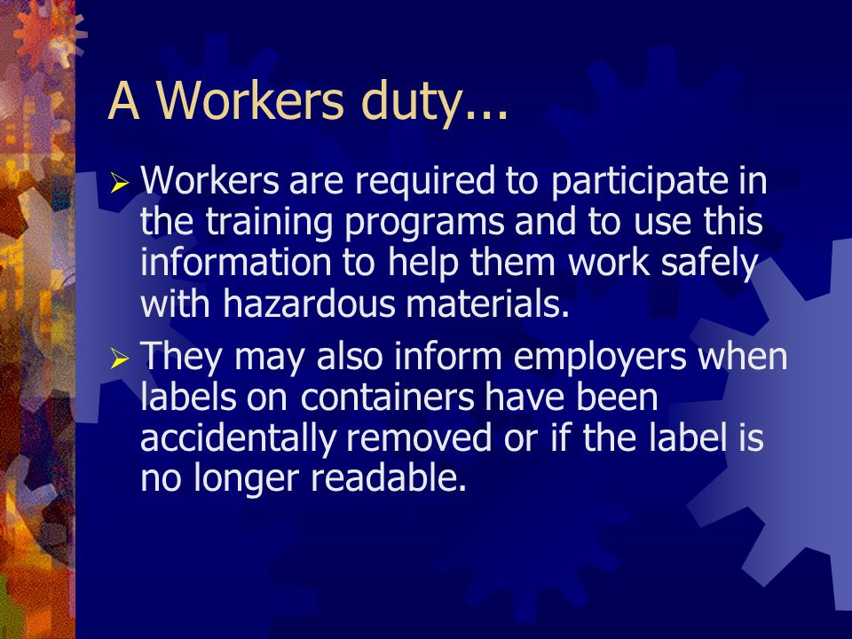 A Workers duty...