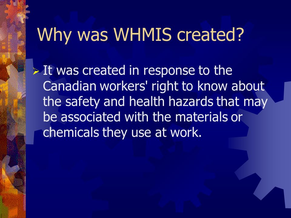 Why was WHMIS created