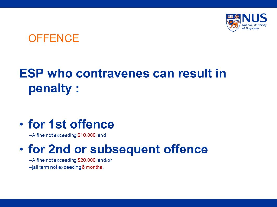ESP who contravenes can result in penalty :