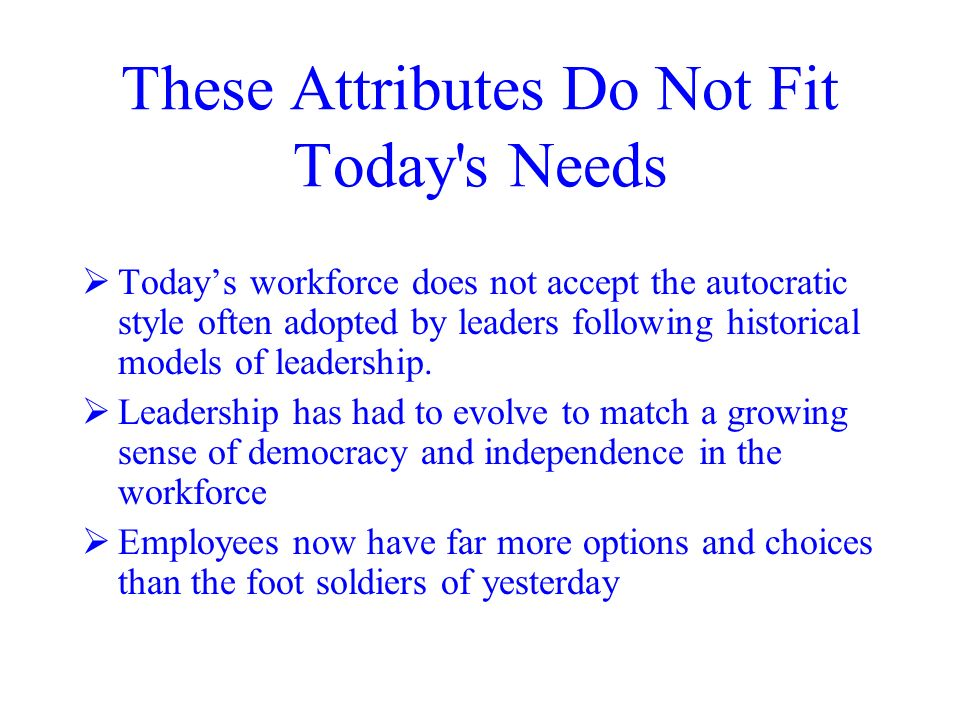 These Attributes Do Not Fit Today s Needs