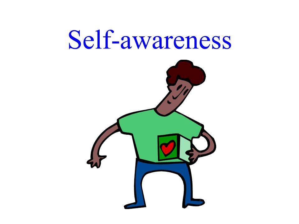 Self-awareness Dr. R. F. Harshberger - 10/30-31/07