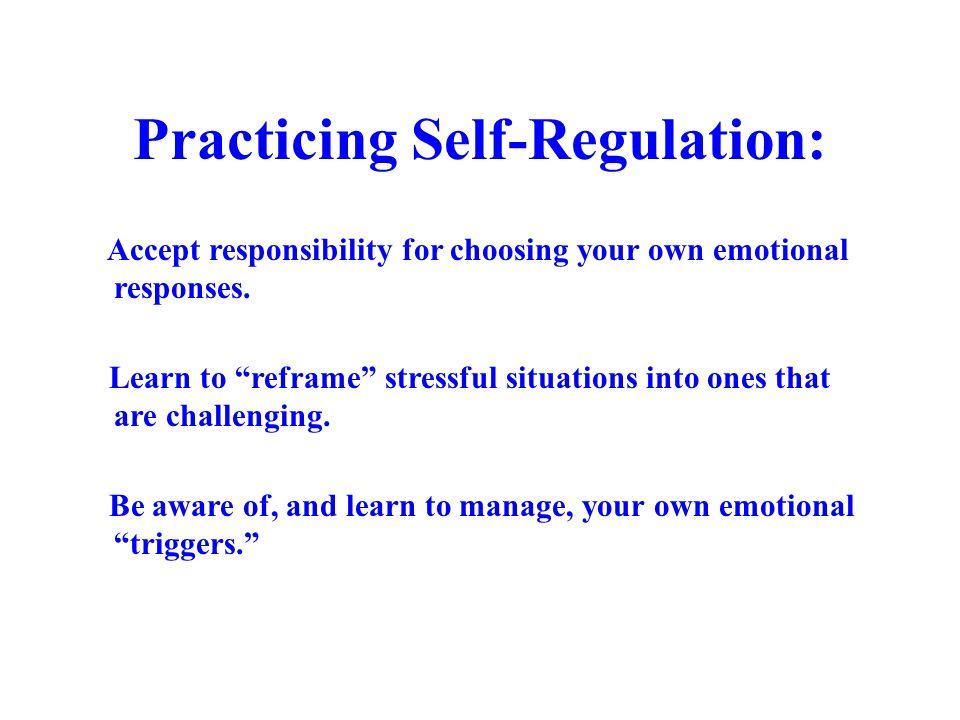 Practicing Self-Regulation: