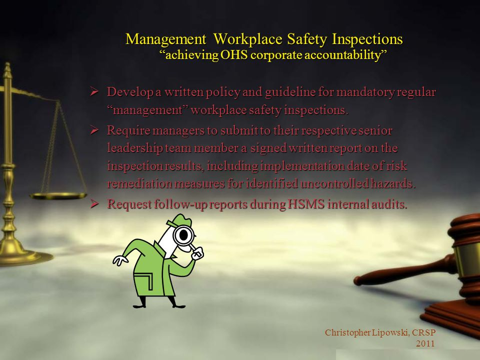 Management Workplace Safety Inspections achieving OHS corporate accountability