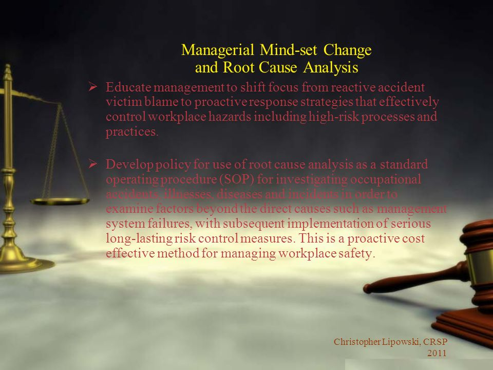 Managerial Mind-set Change and Root Cause Analysis