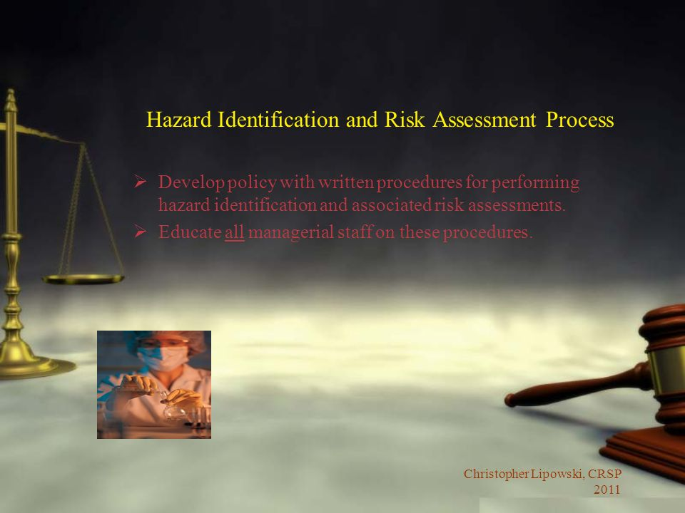 Hazard Identification and Risk Assessment Process