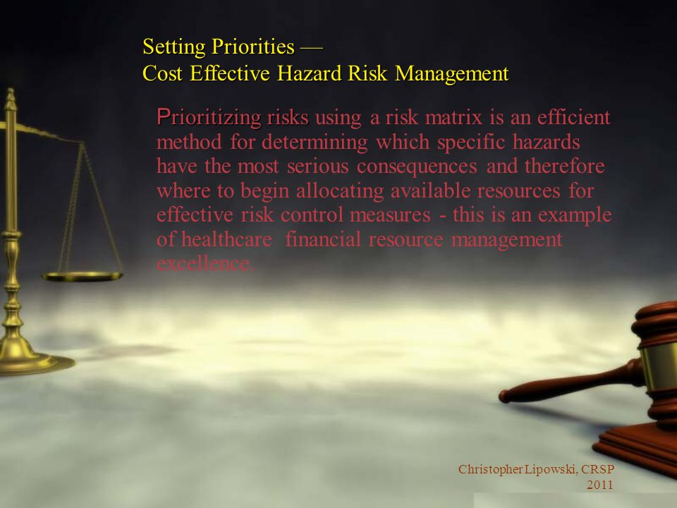 Setting Priorities — Cost Effective Hazard Risk Management.
