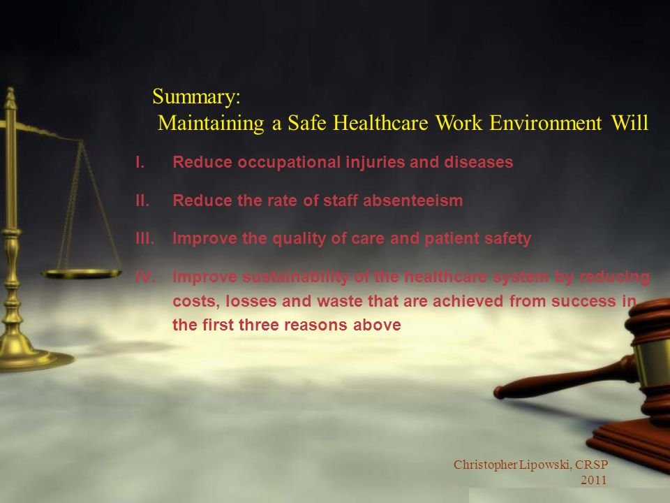 Maintaining a Safe Healthcare Work Environment Will