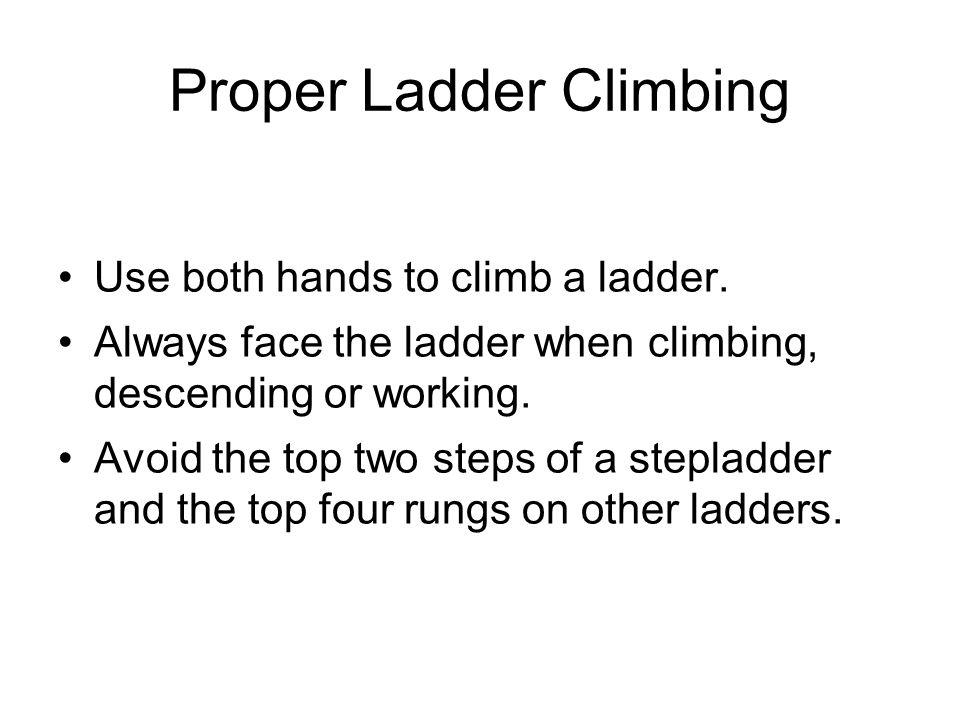 Proper Ladder Climbing