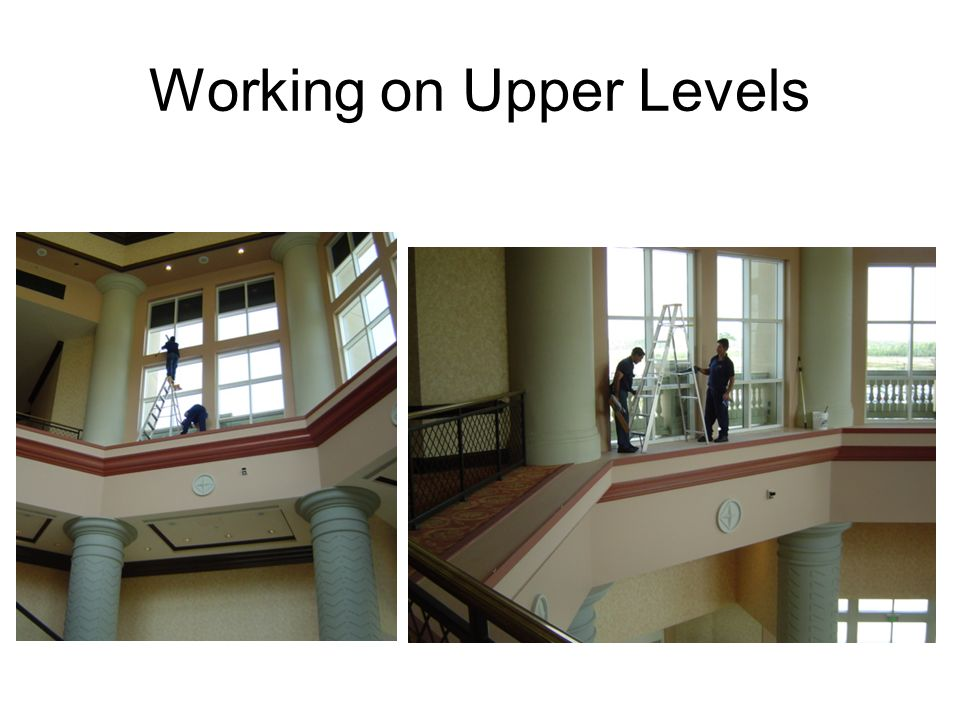 Working on Upper Levels