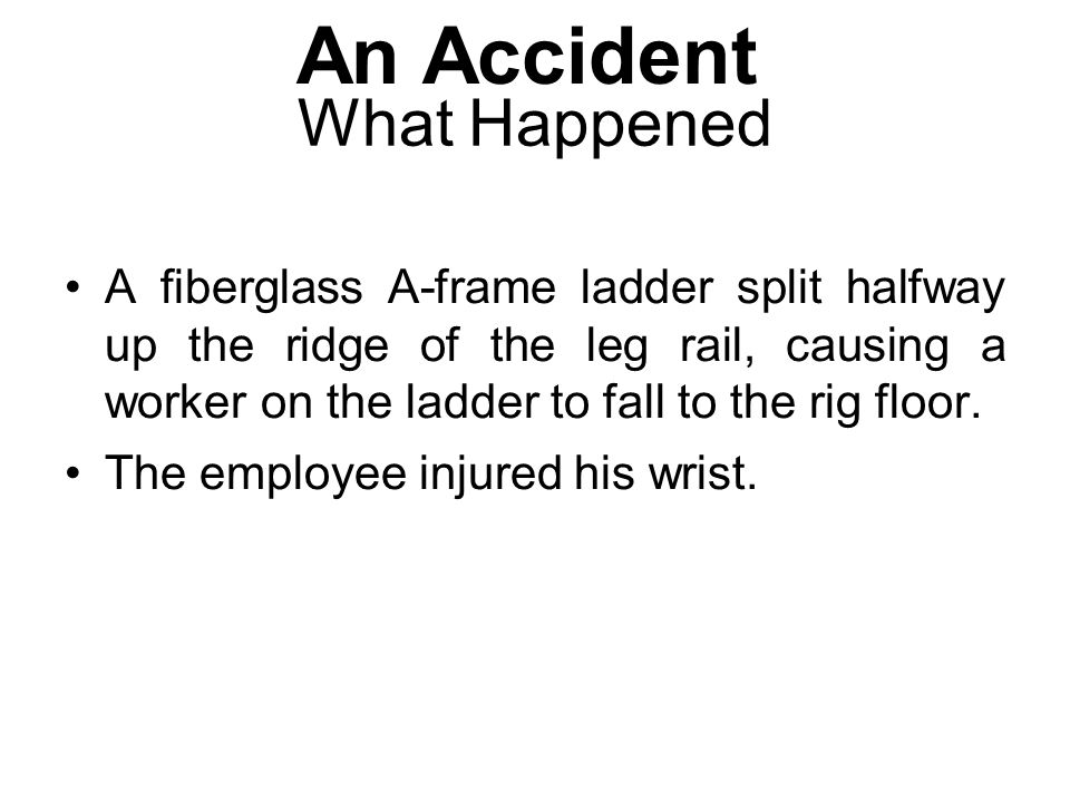 An Accident What Happened