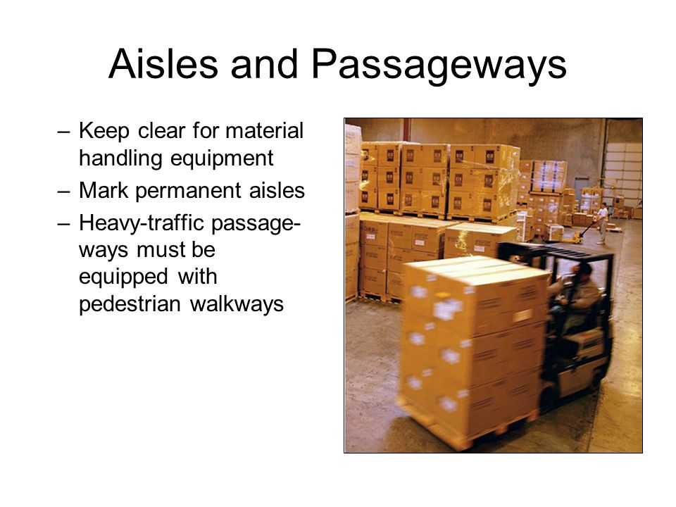 Aisles and Passageways