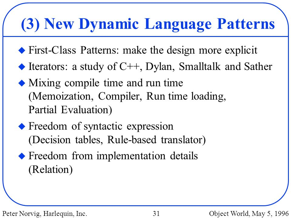 (3) New Dynamic Language Patterns