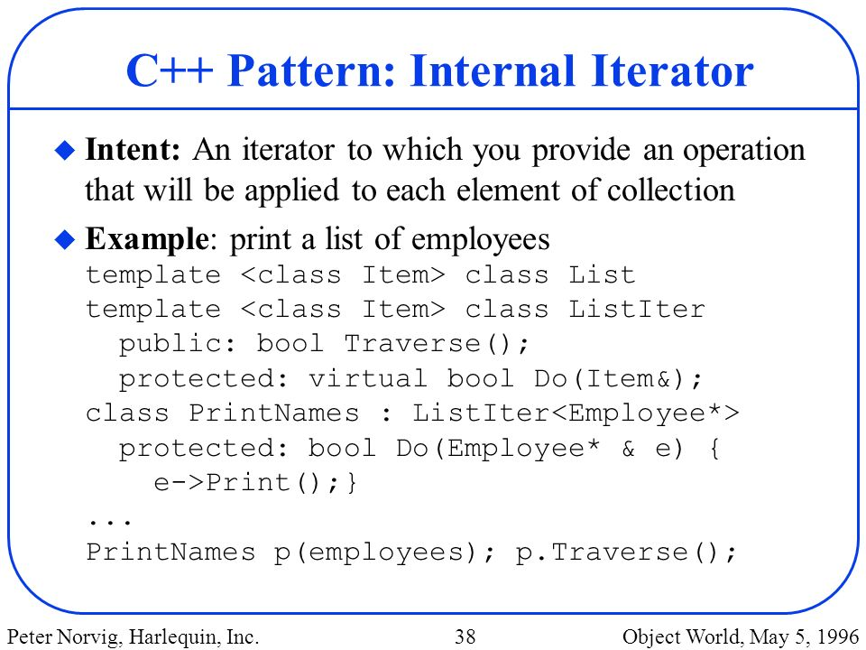 C++ Pattern: Internal Iterator