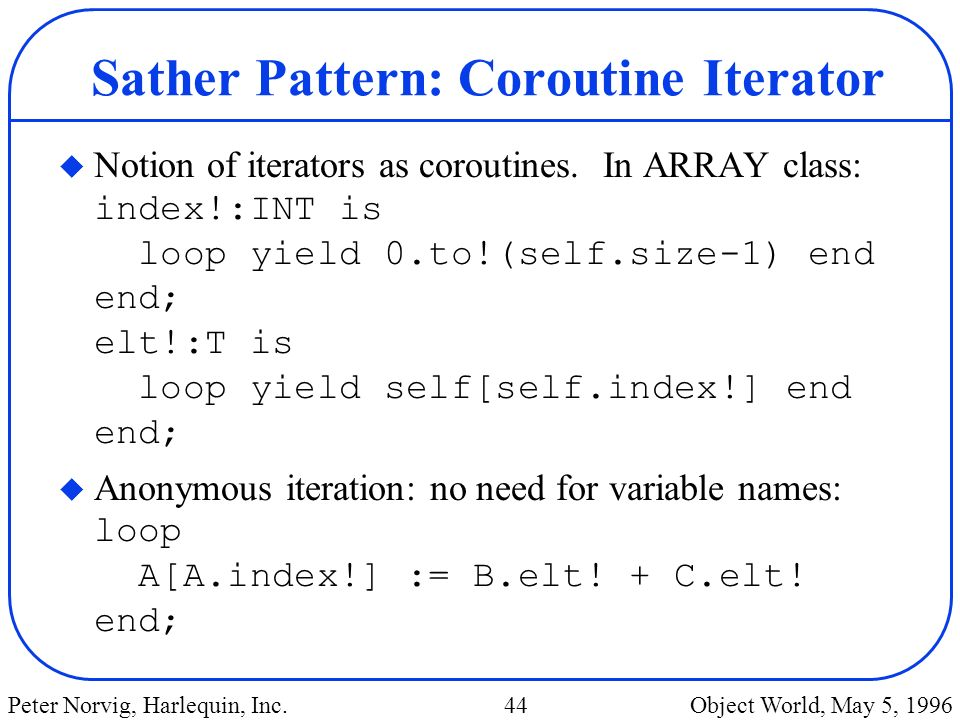 Sather Pattern: Coroutine Iterator