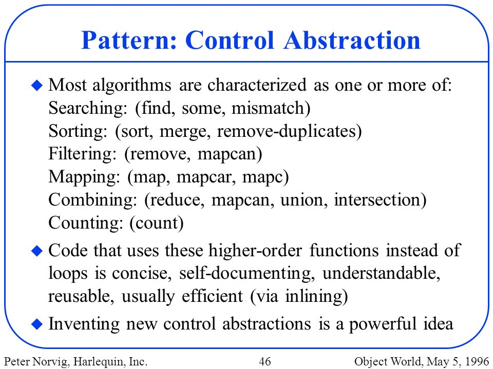 Pattern: Control Abstraction