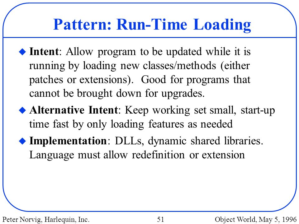 Pattern: Run-Time Loading