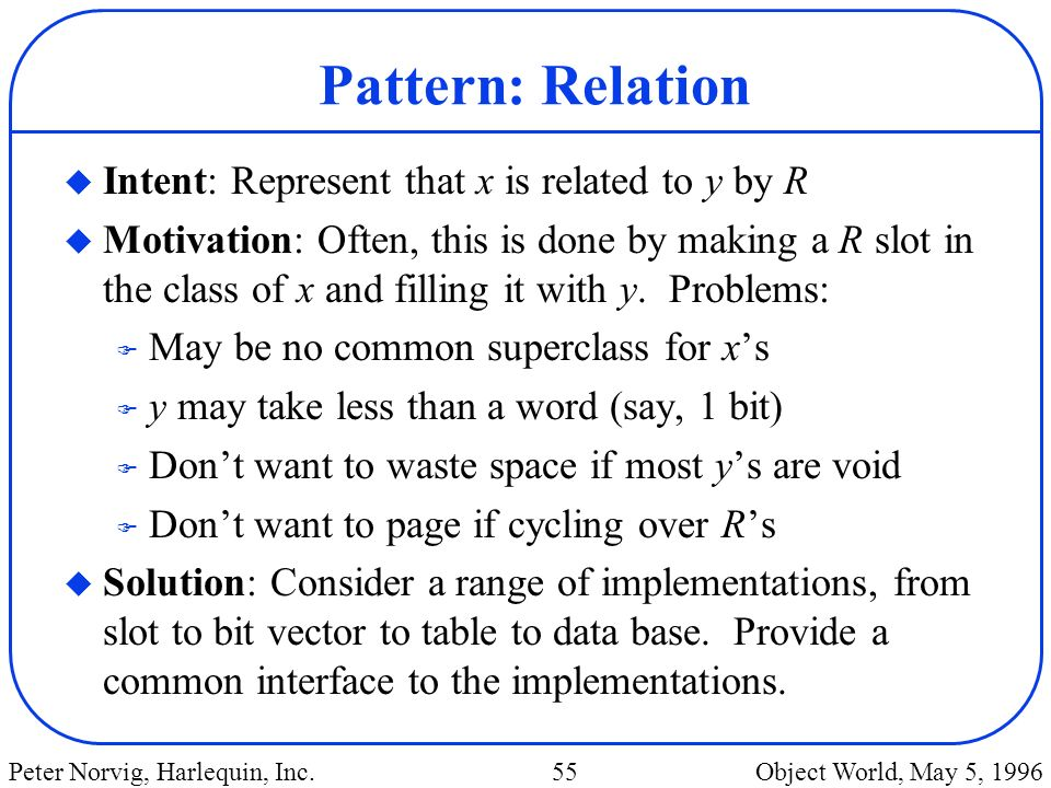 Pattern: Relation Intent: Represent that x is related to y by R
