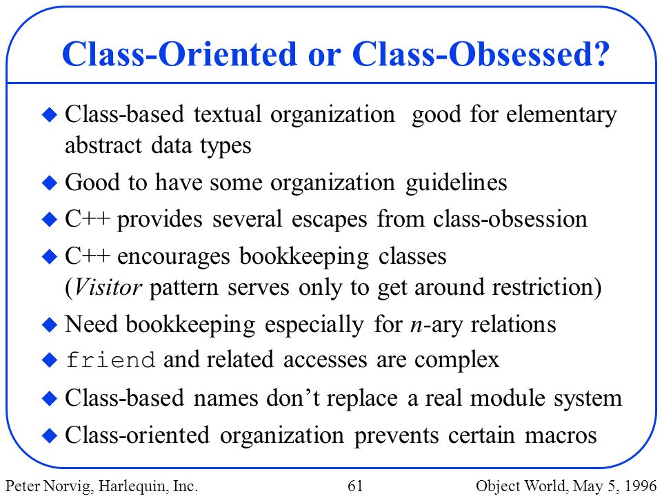 Class-Oriented or Class-Obsessed