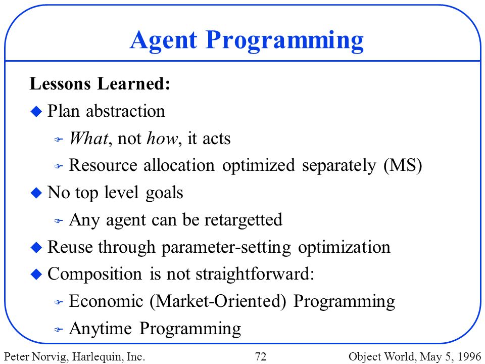 Agent Programming Lessons Learned: Plan abstraction