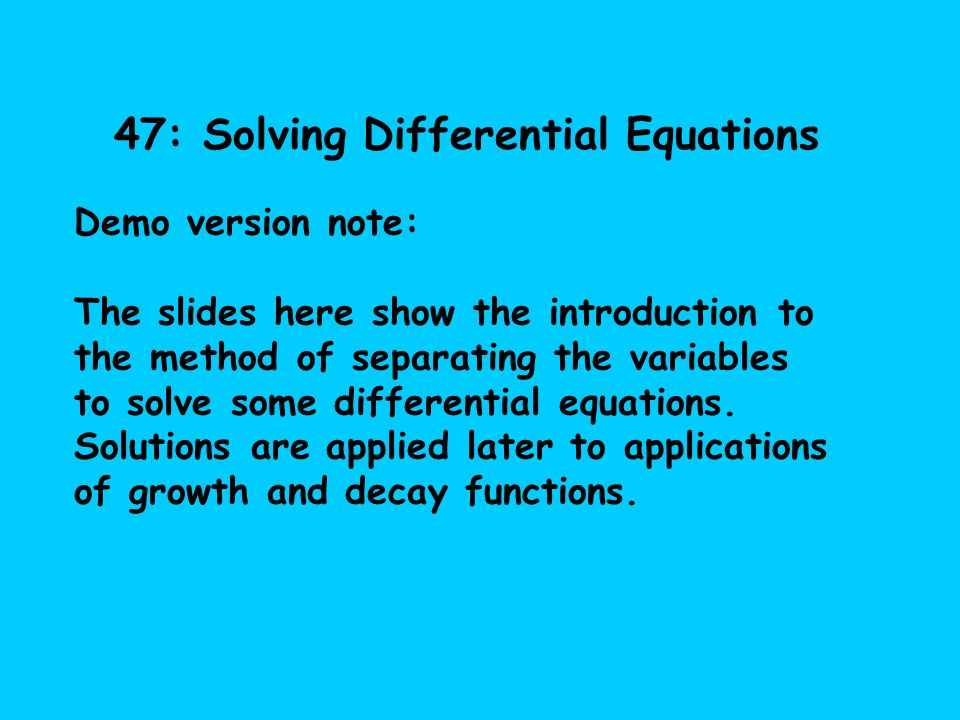 47: Solving Differential Equations