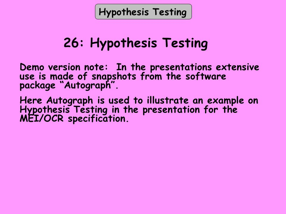 26: Hypothesis Testing Hypothesis Testing