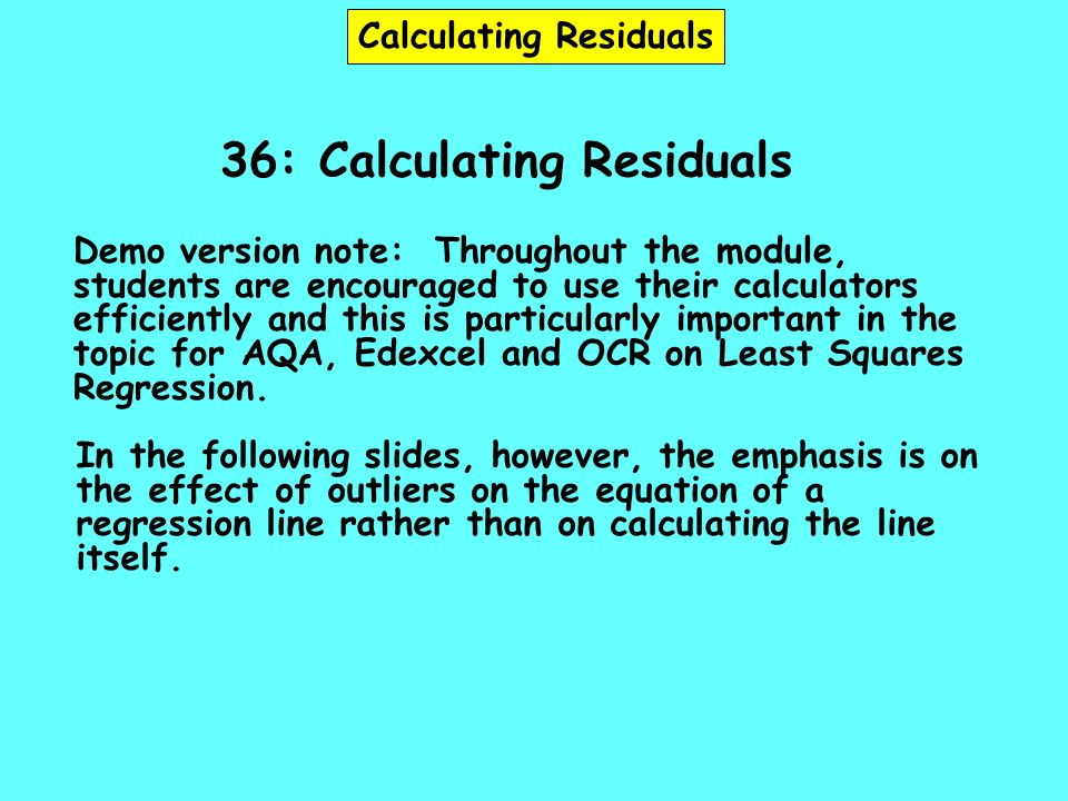 Calculating Residuals 36: Calculating Residuals