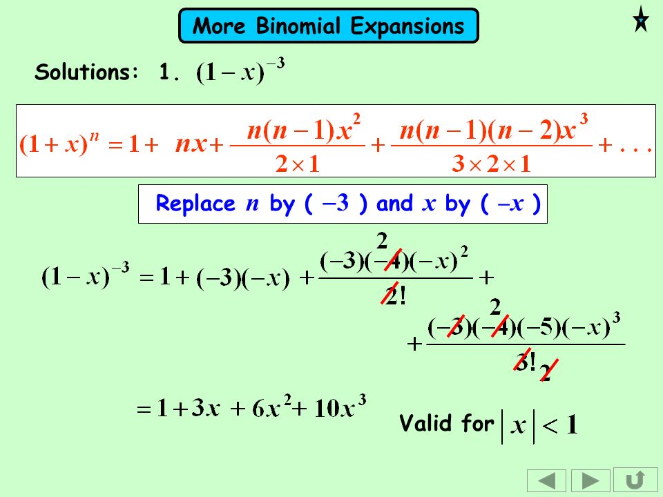 Solutions: 1. Replace n by ( -3 ) and x by ( -x ) Valid for