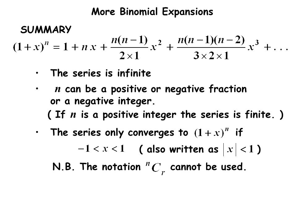 SUMMARYThe series is infinite. The series only converges to if. ( also written as )