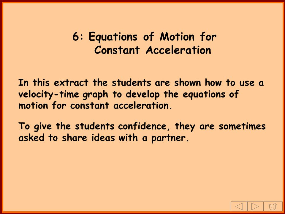 6: Equations of Motion for Constant Acceleration