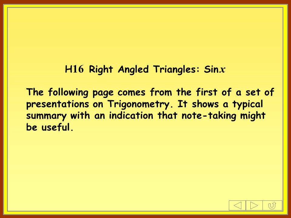 H16 Right Angled Triangles: Sin x