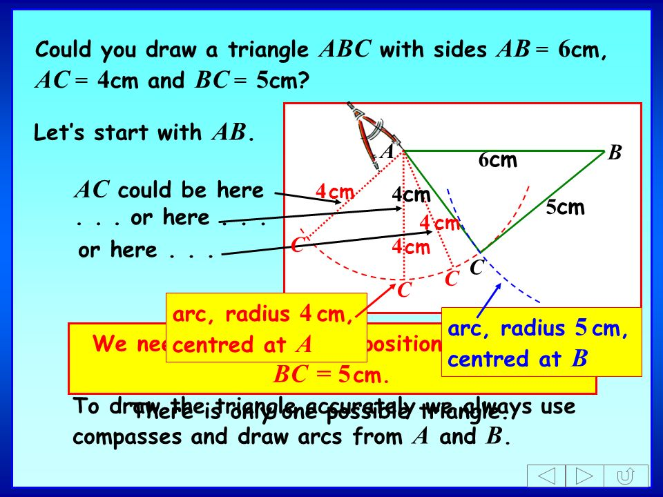 We need C to be in the position that makes BC = 5 cm.