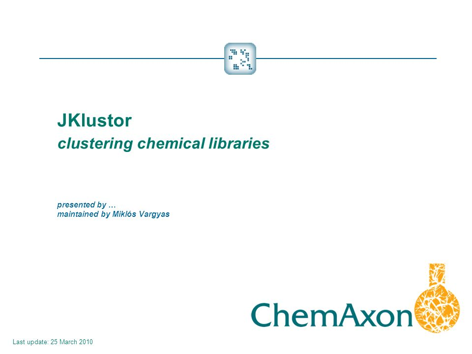 JKlustor clustering chemical libraries presented by … maintained by Miklós Vargyas