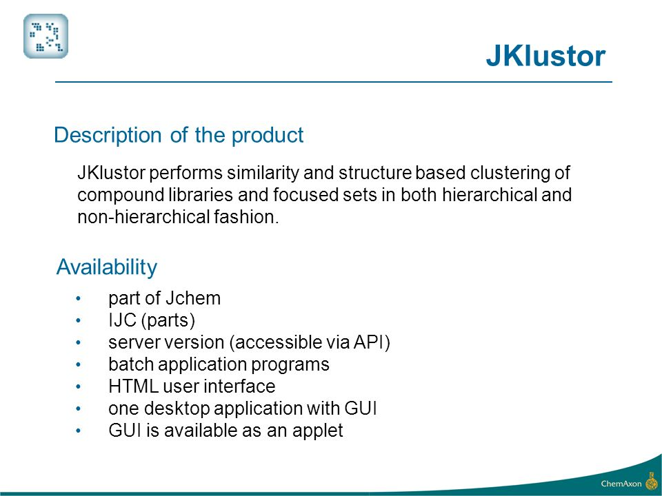 JKlustor Description of the product Availability