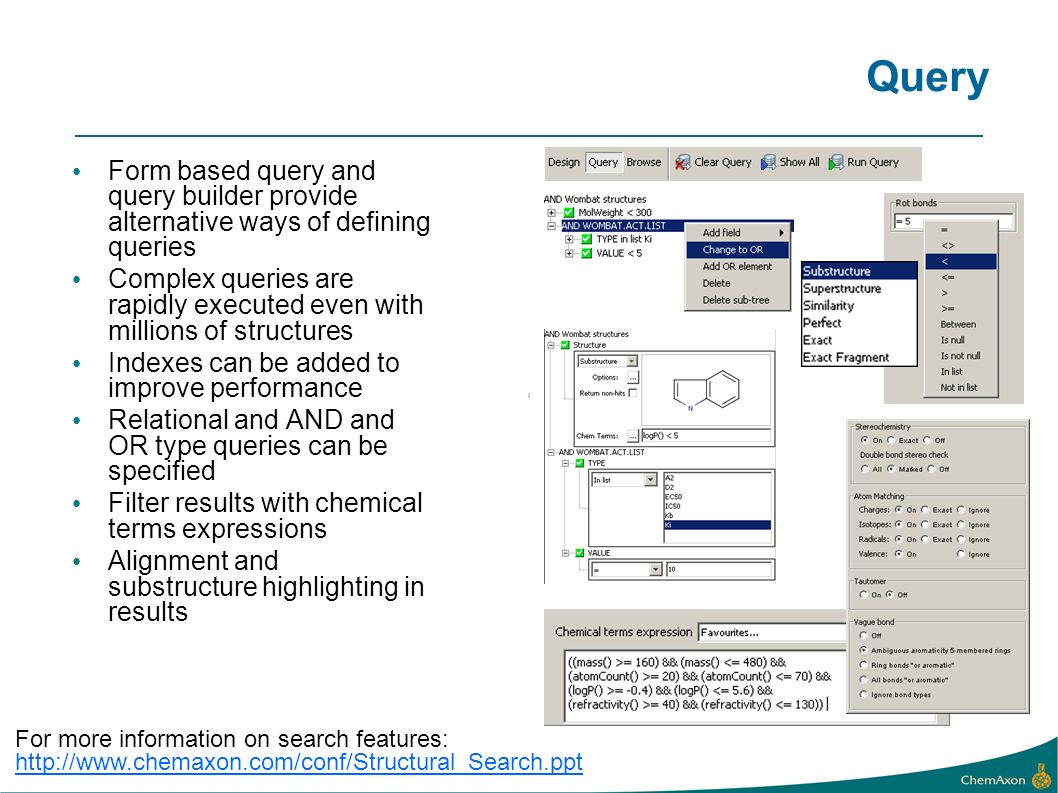 Query Form based query and query builder provide alternative ways of defining queries.