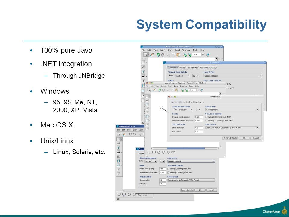 System Compatibility Supported platforms. 100% pure Java