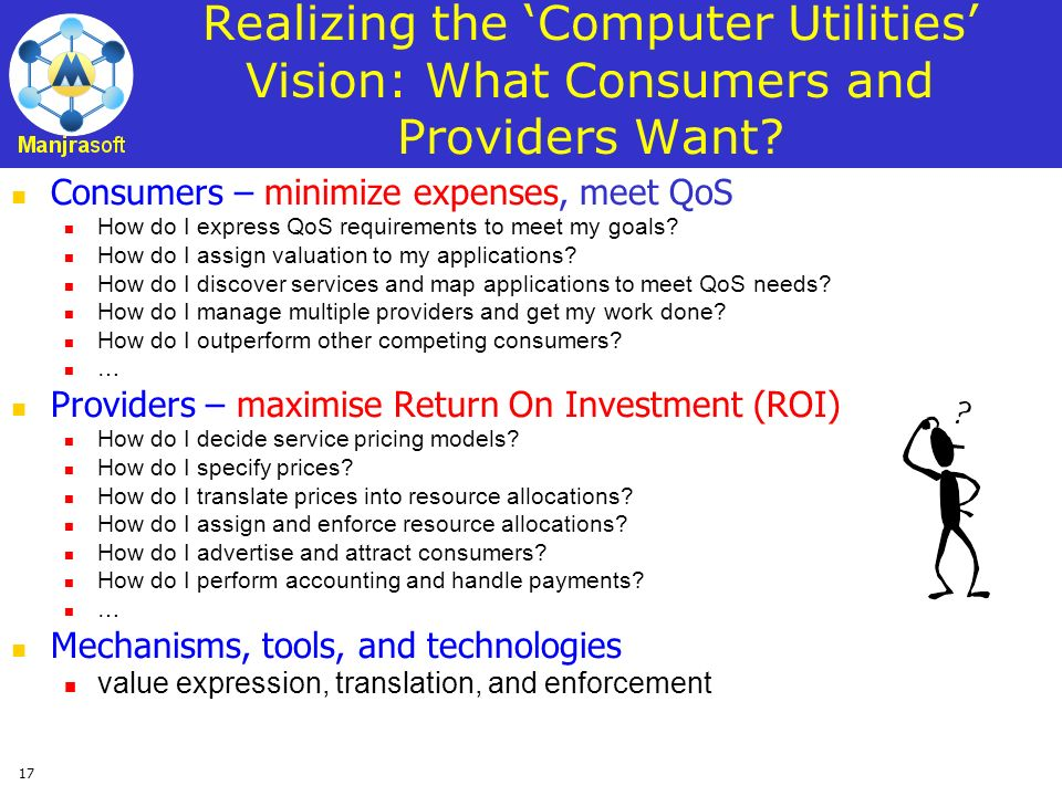 Realizing the 'Computer Utilities' Vision: What Consumers and Providers Want