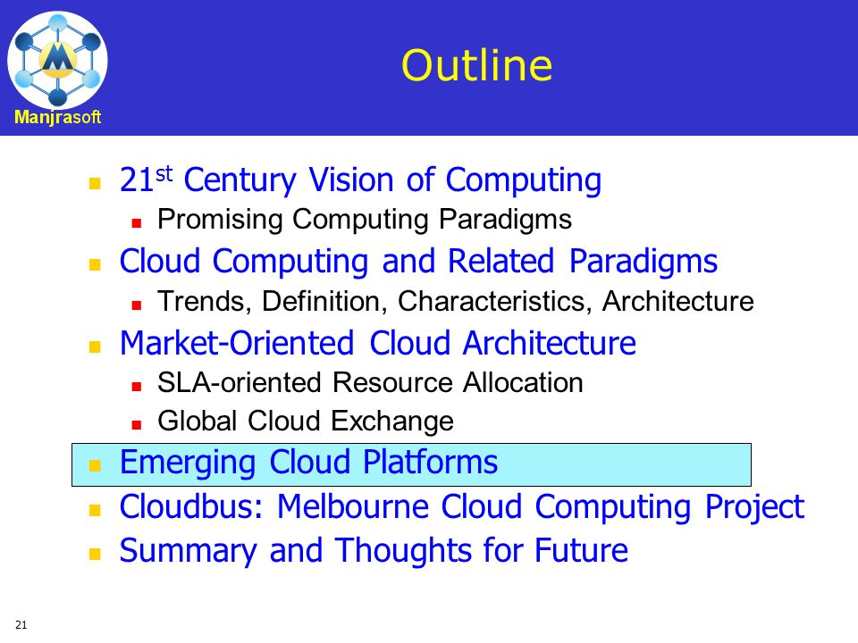 Outline 21st Century Vision of Computing