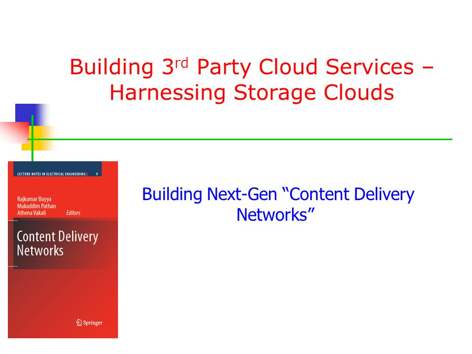 Building 3rd Party Cloud Services – Harnessing Storage Clouds