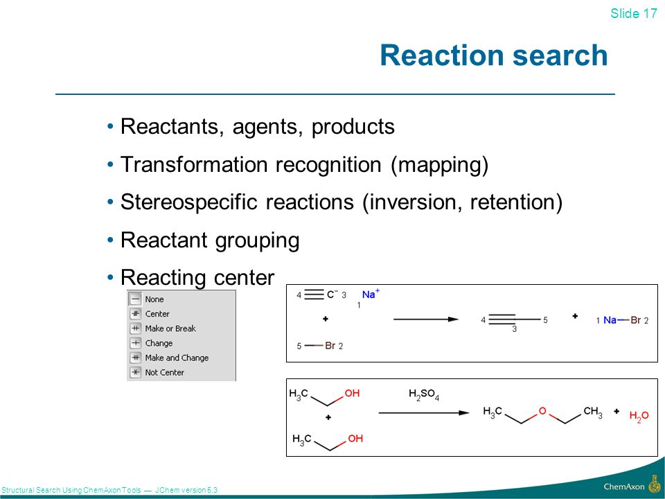 Reaction search Reactants, agents, products