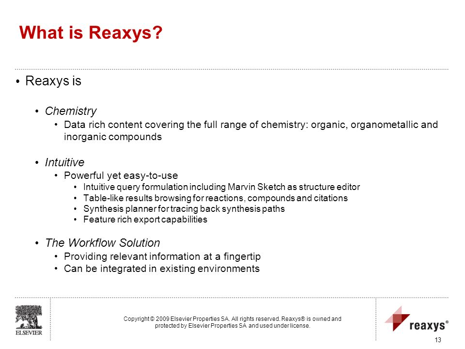 What is Reaxys Reaxys is Chemistry Intuitive The Workflow Solution