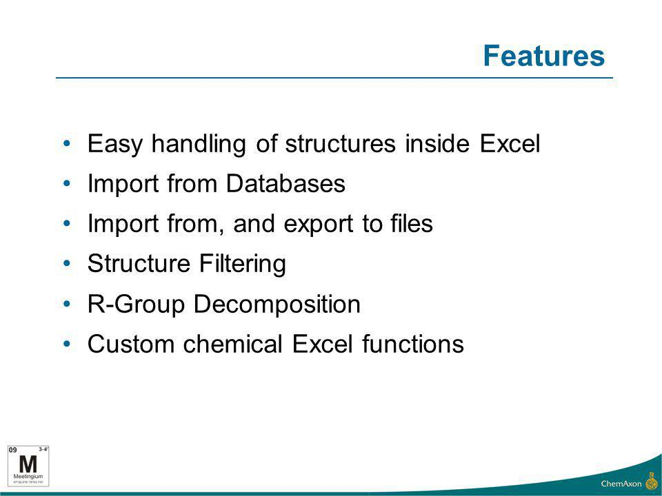 Features Easy handling of structures inside Excel