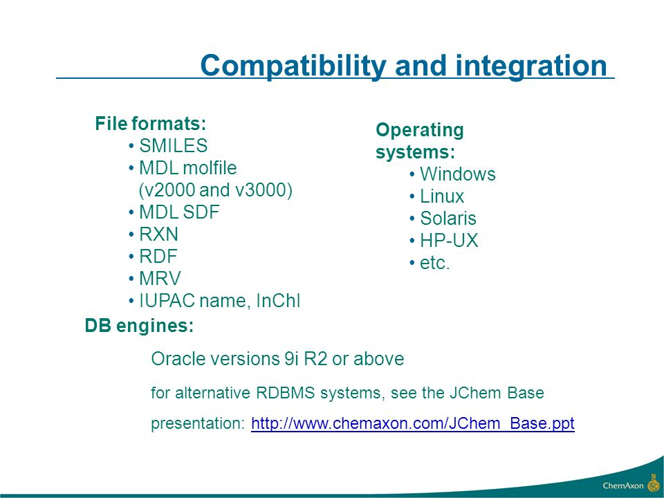 Compatibility and integration