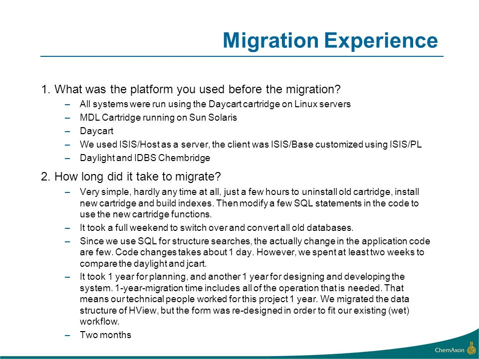 Migration Experience 1. What was the platform you used before the migration All systems were run using the Daycart cartridge on Linux servers.