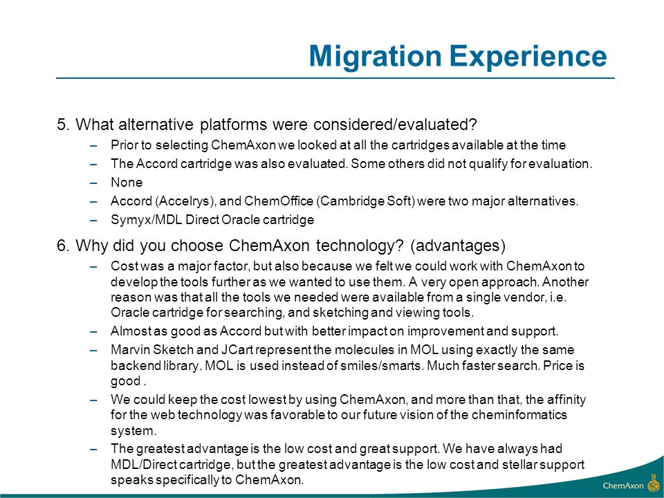 Migration Experience 5. What alternative platforms were considered/evaluated