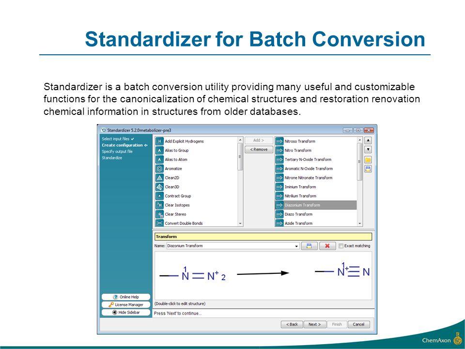 Standardizer for Batch Conversion