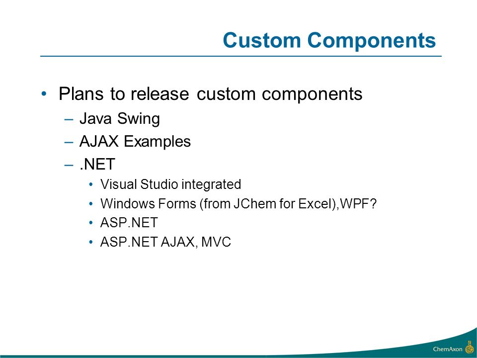 Custom Components Plans to release custom components Java Swing