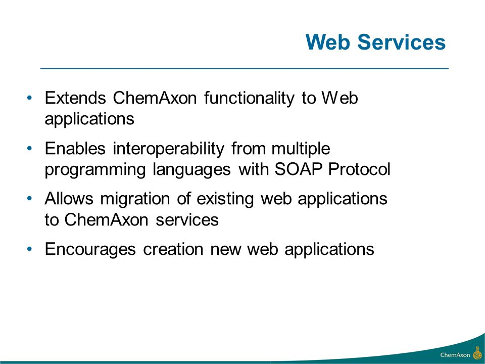 Web Services Extends ChemAxon functionality to Web applications